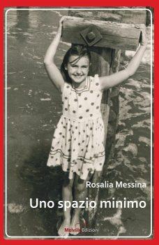 Rosalia Messina Uno spazio minimo