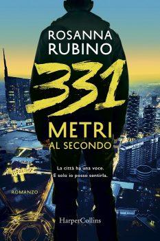 Rosanna Rubino - 331 metri al secondo - HarperCollins